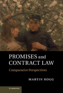 Promises and Contract Law : Comparative Perspectives, Hardback Book