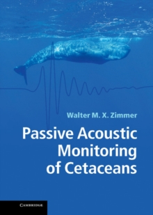 Passive Acoustic Monitoring of Cetaceans, Hardback Book