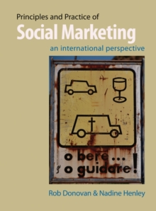 Principles and Practice of Social Marketing : An International Perspective, Hardback Book