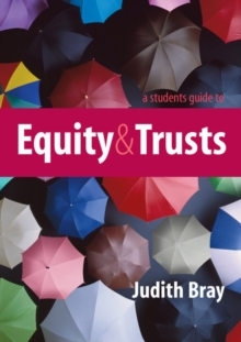 A Student's Guide to Equity and Trusts, Hardback Book
