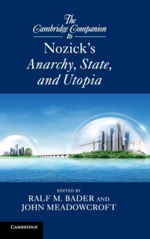 The Cambridge Companion to Nozick's Anarchy, State, and Utopia, Hardback Book