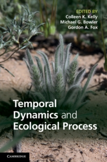 Temporal Dynamics and Ecological Process, Hardback Book