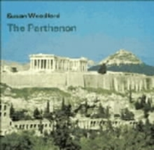 Cambridge Introduction to World History : The Parthenon, Paperback / softback Book
