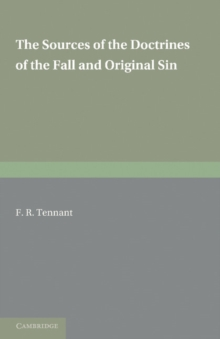 The Sources of the Doctrines of the Fall and Original Sin, Paperback / softback Book