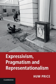 Expressivism, Pragmatism and Representationalism, Paperback / softback Book