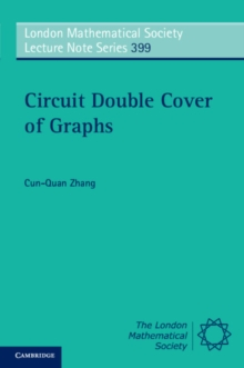 London Mathematical Society Lecture Note Series : Circuit Double Cover of Graphs Series Number 399, Paperback / softback Book