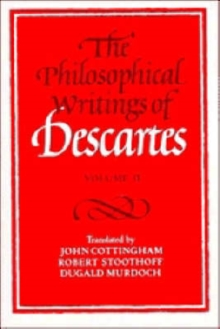 The Philosophical Writings of Descartes: Volume 2, Paperback / softback Book