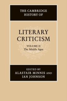 The Cambridge History of Literary Criticism: Volume 2, The Middle Ages, Paperback / softback Book