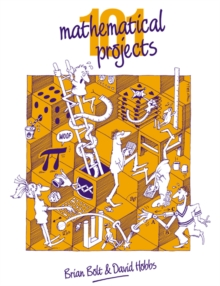 101 Mathematical Projects, Paperback / softback Book