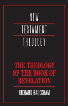 The Theology of the Book of Revelation, Paperback Book