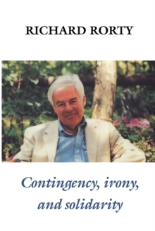Contingency, Irony, and Solidarity, Paperback / softback Book