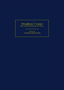 Stephen Crane : The Contemporary Reviews, Hardback Book