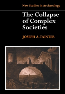 The Collapse of Complex Societies, Paperback / softback Book