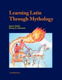 Learning Latin through Mythology, Paperback Book