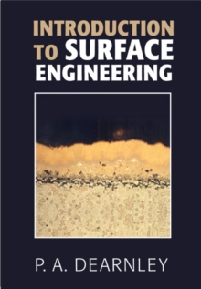 Introduction to Surface Engineering, Hardback Book