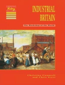 Industrial Britain : The Workshop of the World, Paperback Book