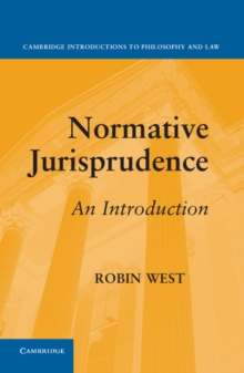Normative Jurisprudence : An Introduction, Hardback Book