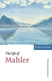 The Life of Mahler, Paperback / softback Book