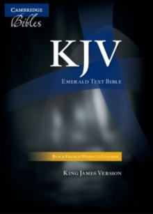 KJV Emerald Text Edition Black French Morocco Leather KJ533:T : KJV Standard Text Edition 43, Leather / fine binding Book