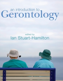 An Introduction to Gerontology, Hardback Book
