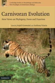 Carnivoran Evolution : New Views on Phylogeny, Form and Function, Hardback Book
