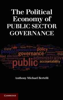 The Political Economy of Public Sector Governance, Hardback Book