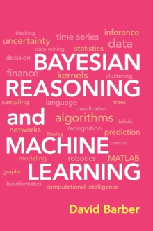 Bayesian Reasoning and Machine Learning, Hardback Book