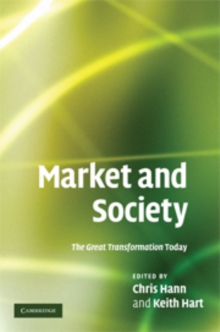 Market and Society : The Great Transformation Today, Hardback Book