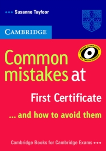 Common Mistakes at First Certificate... and How to Avoid Them, Paperback / softback Book