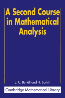 A Second Course in Mathematical Analysis, Paperback / softback Book