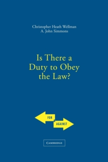 Is There a Duty to Obey the Law?, Paperback / softback Book