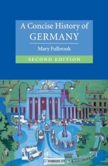 A Concise History of Germany, Paperback Book