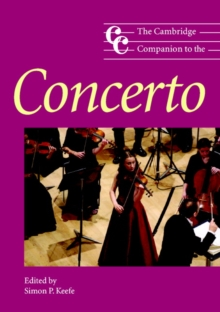 The Cambridge Companion to the Concerto, Paperback Book