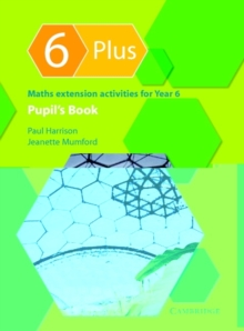 6 Plus Pupil's Book : Maths Extension Activities for Year 6, Paperback Book