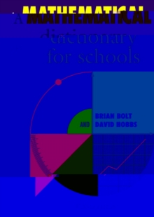 A Mathematical Dictionary for Schools, Paperback / softback Book