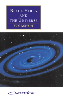 Canto original series : Black Holes and the Universe, Paperback / softback Book