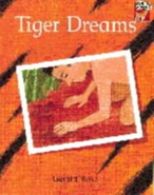 Tiger Dreams, Paperback Book
