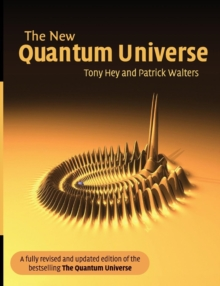 The New Quantum Universe, Paperback / softback Book