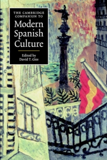 The Cambridge Companion to Modern Spanish Culture, Paperback / softback Book