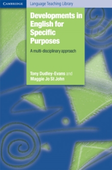 Cambridge Language Teaching Library : Developments in English for Specific Purposes: A Multi-Disciplinary Approach, Paperback / softback Book
