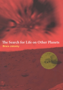 The Search for Life on Other Planets, Paperback / softback Book