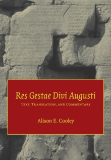 Res Gestae Divi Augusti : Text, Translation, and Commentary, Paperback Book