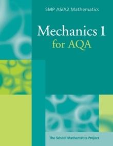 Mechanics 1 for AQA, Paperback Book