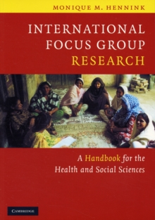 International Focus Group Research : A Handbook for the Health and Social Sciences, Paperback / softback Book