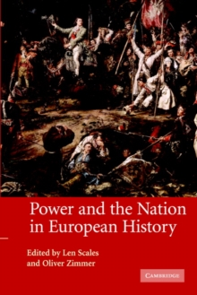 Power and the Nation in European History, Paperback / softback Book