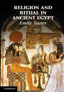 Religion and Ritual in Ancient Egypt, Paperback / softback Book
