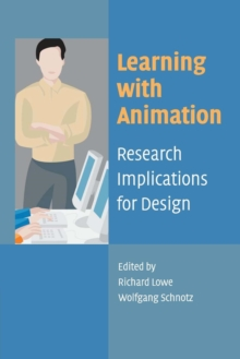 Learning with Animation : Research Implications for Design, Paperback / softback Book