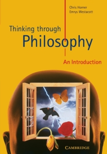 Thinking through Philosophy : An Introduction, Paperback Book