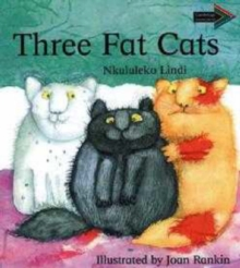 Three Fat Cats South African edition, Paperback / softback Book