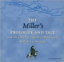 The Miller's Prologue and Tale CD : From The Canterbury Tales by Geoffrey Chaucer Read by A. C. Spearing, CD-Audio Book